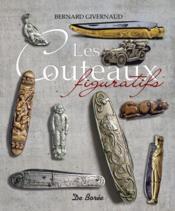 Les couteaux figuratifs - Couverture - Format classique