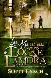 Les salauds gentilshommes t.1 ; les mensonges de Locke Lamora - Couverture - Format classique
