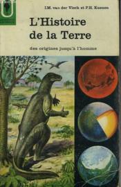 L'Histoire De La Terre - Des Origines Jusqu'A L'Homme - Couverture - Format classique