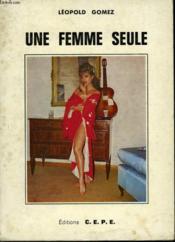 Une Femme Seule - Couverture - Format classique