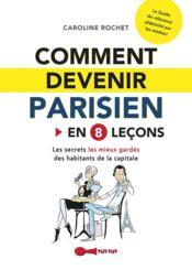 Comment devenir parisien en 8 leçons - Couverture - Format classique