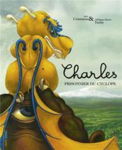 Charles prisonnier du cyclope - Couverture - Format classique