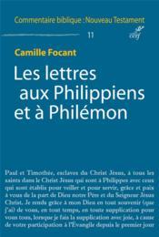 COMMENTAIRE BIBLIQUE - NOUVEAU TESTAMENT ; les lettres aux Philippiens et à Philémon - Couverture - Format classique