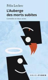 L'auberge des morts subites ; comédie en deux actes - Couverture - Format classique
