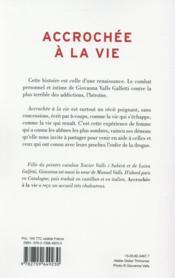 Accrochée à la vie ; journal d'une renaissance - 4ème de couverture - Format classique