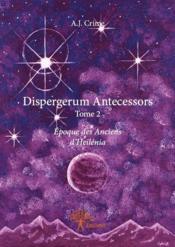 Dispergerum antecessors t.2 - Couverture - Format classique