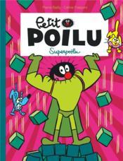 Petit Poilu T.18 ; Superpoilu - Couverture - Format classique