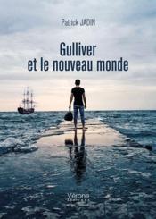 Gulliver et le nouveau monde - Couverture - Format classique