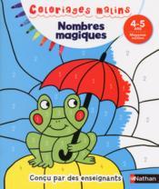 Coloriages malins ; nombres magiques ; 4/5 ans - Couverture - Format classique