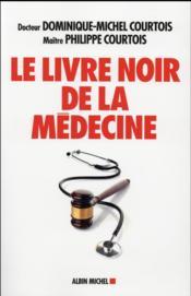 Le livre noir de la médecine - Couverture - Format classique