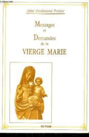 Messages Et Demandes De La Vierge Marie - Couverture - Format classique