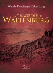 La tragédie de Waltenburg - Couverture - Format classique