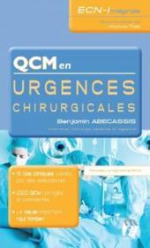 Qcm en urgences chirurgicales ; nouveau programme ECNI - Couverture - Format classique