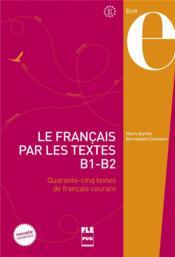 Francais par les textes ; B1>B2 - Couverture - Format classique