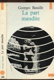 La Part Maudite - Collection Points Civilisation N°20 - Couverture - Format classique
