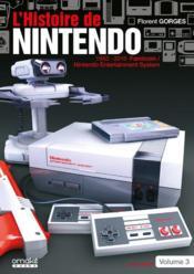 L'histoire de Nintendo v.3 ; (non officiel) ; 1983-2016 Famicom/Nintendo entertainment system - Couverture - Format classique