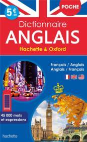 Dictionnaire Hachette & Oxford poche ; français-anglais / anglais-français - Couverture - Format classique