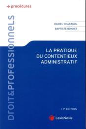 La pratique du contentieux administratif (13e édition) - Couverture - Format classique