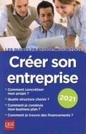 Créer son entreprise (édition 2021) - Couverture - Format classique