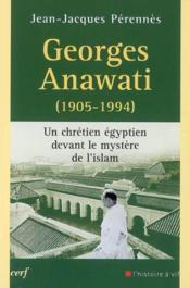 Georges anawati (1905-1994) - Couverture - Format classique