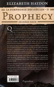 La symphonie des siècles t.2 ; prophecy, deuxième partie - 4ème de couverture - Format classique