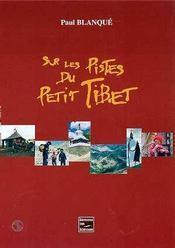 Sur Les Pistes Du Petit Tibet - Intérieur - Format classique
