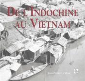 De l'Indochine au Vietnam - Couverture - Format classique