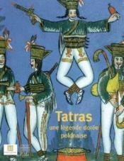 Tatras,une legende doree polonaise - Couverture - Format classique