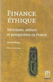 Finance ethique - structures, acteurs et perspectives en france - Intérieur - Format classique