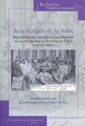 Aux marges de la mine. representations, strategies, comportements aut - Couverture - Format classique