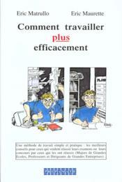 Comment travailler plus efficacement - Couverture - Format classique