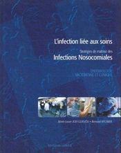 L'infection liée aux soins ; stratégies de maîtrise des infections nosocomiales - Intérieur - Format classique