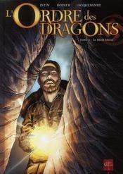 L'ordre des dragons t.2 ; le mont Moïse - Couverture - Format classique