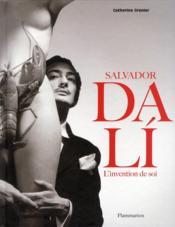 Dalí, l'invention de soi - Couverture - Format classique