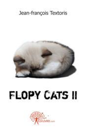 Flopy Cats Ii - Couverture - Format classique
