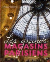 Les grands magasins parisiens - Couverture - Format classique