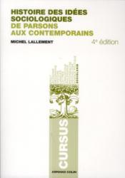 Histoire des idées sociologiques t.2 ; de Parsons aux contemporains (4e édition) - Couverture - Format classique