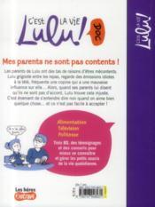 C'est la vie Lulu t.18 ; mes parents ne sont pas contents - 4ème de couverture - Format classique