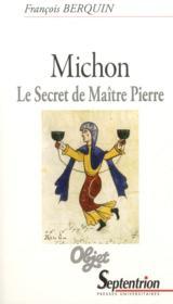 Michon. le secret de maitre pierre - Couverture - Format classique