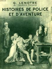 Histoires De Police Et D'Aventure. Collection : Hier Et Aujourd'Hui. - Couverture - Format classique