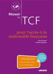 Réussir le TCF pour l'accès à la nationalité française - Couverture - Format classique