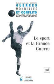 Guerres Mondiales Conflits Contemporains N.251 ; Le Sport Et La Grande Guerre - Couverture - Format classique