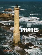 Phares ; monuments historiques des côtes de France - Couverture - Format classique