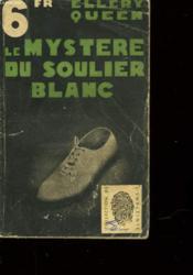 Le Mystere Du Soulier Blanc - The Dutch Shoe Mystery - Couverture - Format classique