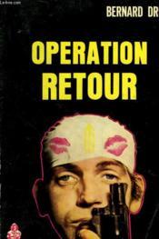 Operation Retour - N°6 - Couverture - Format classique