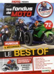 Les fondus de moto ; le best of ; humour & mécanique - Couverture - Format classique