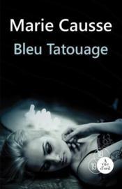 Bleu tatouage - Couverture - Format classique