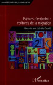 Paroles d'écrivains : écritures de la migration ; rencontre avec Gabriel Kuruvilla - Couverture - Format classique