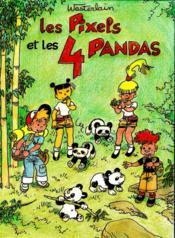 Les Pixels et les 4 pandas - Couverture - Format classique