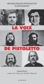 La voix de Pistoletto ; entretiens - Couverture - Format classique